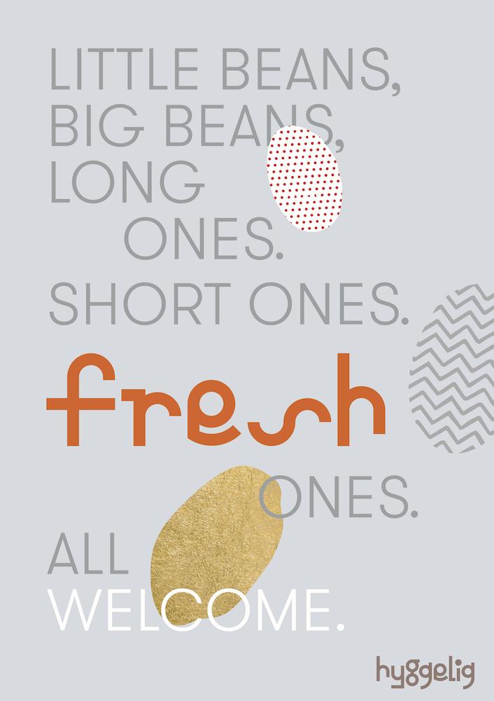 hyggelig fresh beans